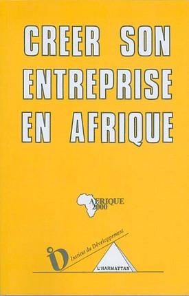 Créer son entreprise en Afrique