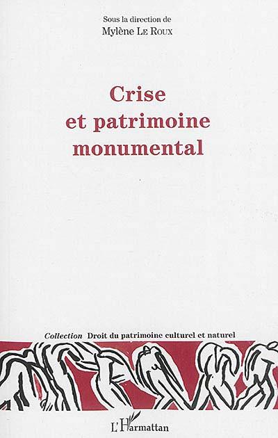 Crise et patrimoine monumental