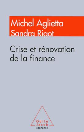 Crise et rénovation de la finance