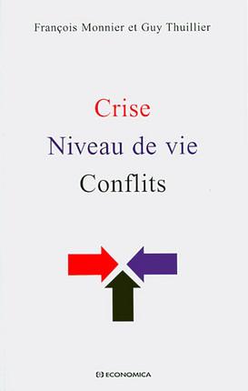 Crise - Niveau de vie - Conflits