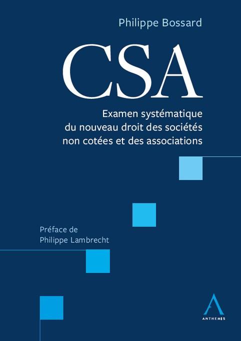 CSA - Examen systématique du nouveau droit des sociétés non cotées et des associations