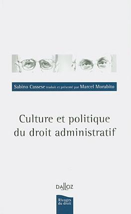 Culture et politique du droit administratif