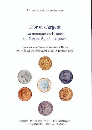 D'or et d'argent : la monnaie en France du Moyen Âge à nos jours