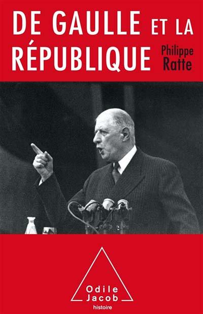 De Gaulle et la République