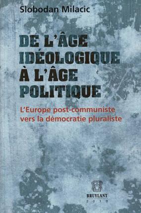 De l'âge idéologique à l'âge politique
