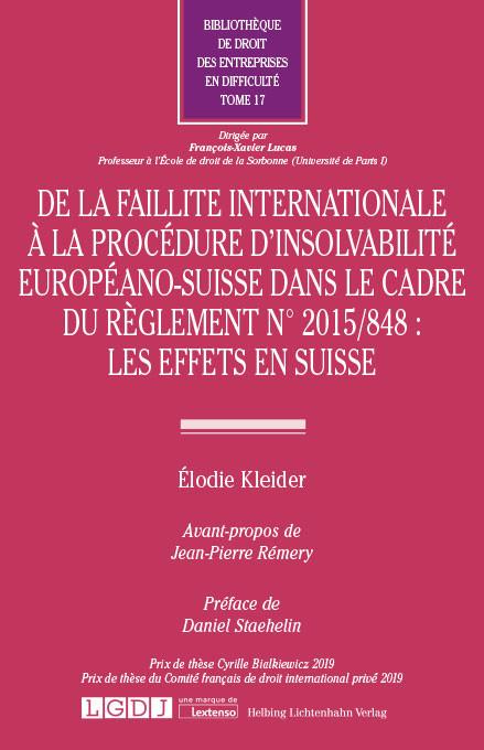 De la faillite internationale à la procédure d'insolvabilité européano-suisse dans le cadre du règlement n°2015/848 : les effets en Suisse