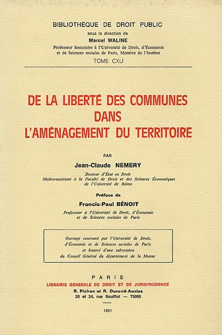 De la liberté des communes dans l'aménagement du territoire