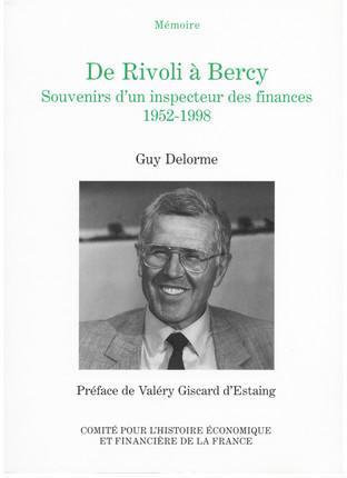 De Rivoli à Bercy, souvenirs d'un inspecteur des Finances, 1952-1998