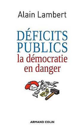 Déficits publics : la démocratie en danger
