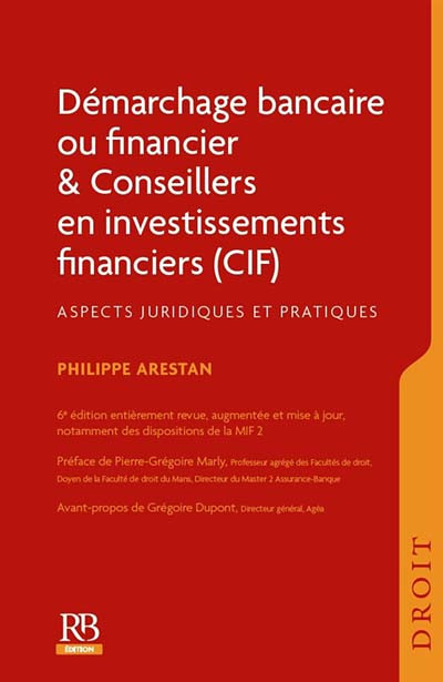 Démarchage bancaire ou financier & conseillers en investissements financiers (CIF)