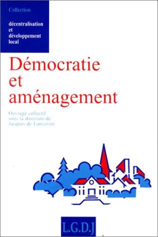 Démocratie et aménagement