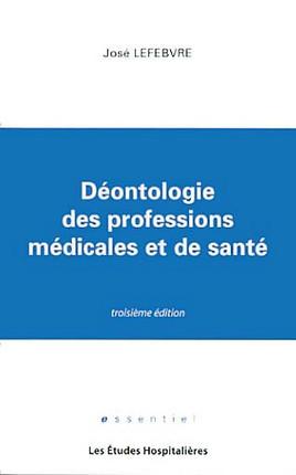 Déontologie des professions médicales et de santé