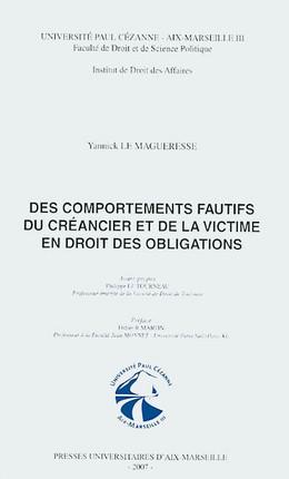 Des comportements fautifs du créancier et de la victime en droit des obligations
