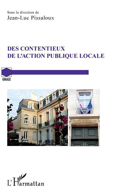 Des contentieux de l'action publique locale