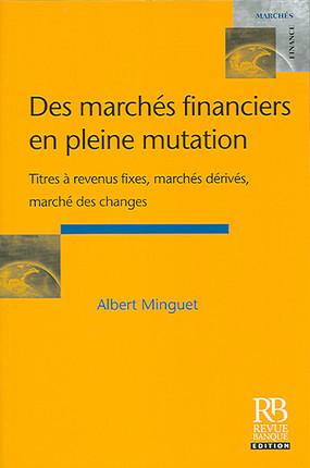 Des marchés financiers en pleine mutation
