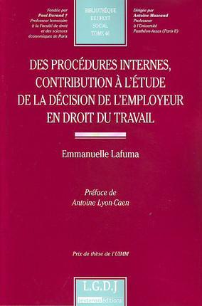Des procédures internes, contribution à l'étude de la décision de l'employeur en droit du travail