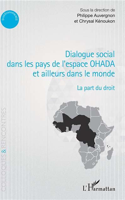 Dialogue social dans les pays de l'espace OHADA et ailleurs dans le monde