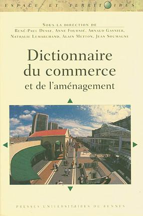 Dictionnaire de commerce et de l'aménagement