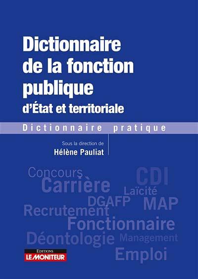 Dictionnaire de la fonction publique d'Etat et territoriale