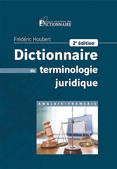 Dictionnaire de terminologie juridique