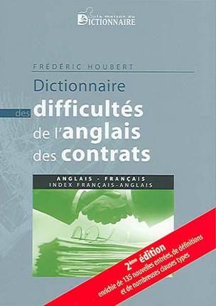 Dictionnaire des difficultés de l'anglais des contrats