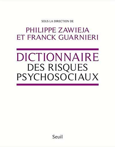 Dictionnaire des risques psychosociaux