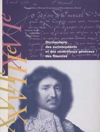 Dictionnaire des surintendants et contrôleurs généraux des finances, XVIe-XVIIe-XVIIIIe siècles