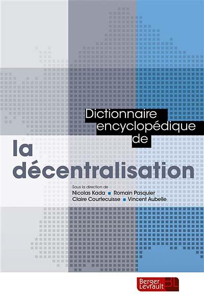 Dictionnaire encyclopédique de la décentralisation