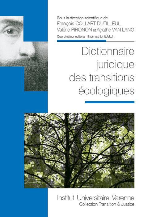 Dictionnaire juridique des transitions écologiques
