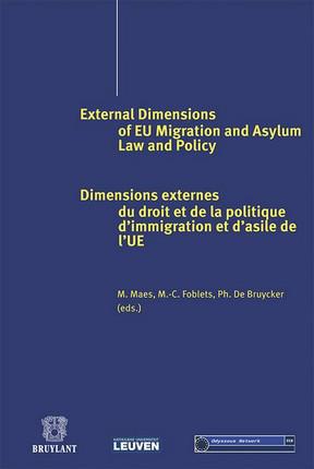 Dimensions externes du droit et de la politque d'immigration et d'asile de l'UE / External dimensions of european migration and asylum law and policy