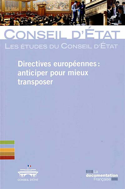 Directives européennes : anticiper pour mieux transposer