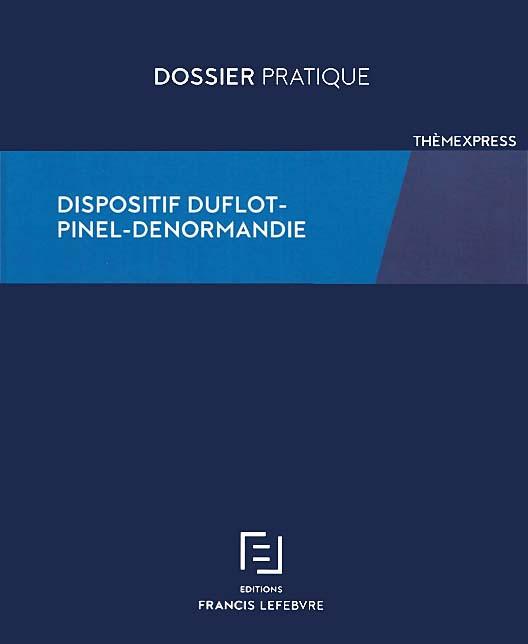 Dispositif Duflot - Pinel - Denormandie