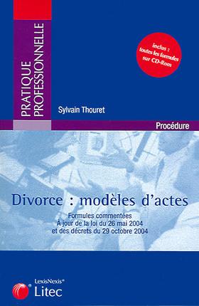 Divorce : modèles d'actes (1 livre + 1 CD-Rom)