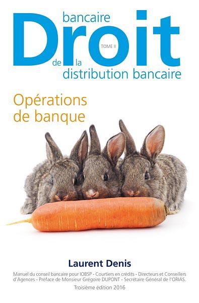 Droit bancaire - Droit de la distribution bancaire