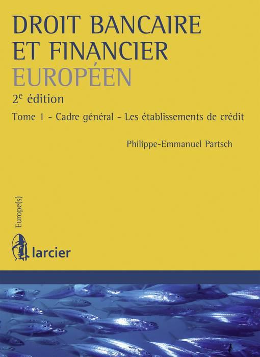 Droit bancaire et financier européen