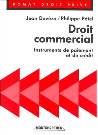 Droit commercial. Effets de commerce