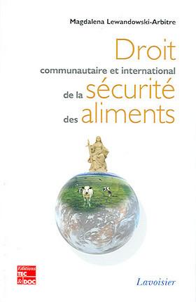 Droit communautaire et international de la sécurité des aliments