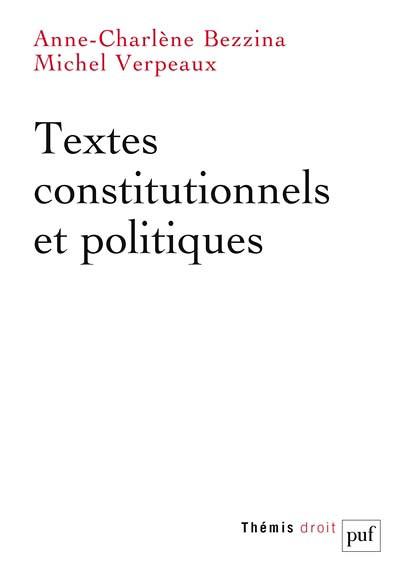 Textes constitutionnels et politiques