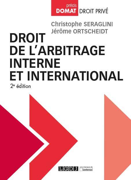 Droit de l'arbitrage interne et international