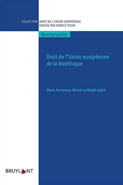 Droit de l'Union européenne de la bioéthique