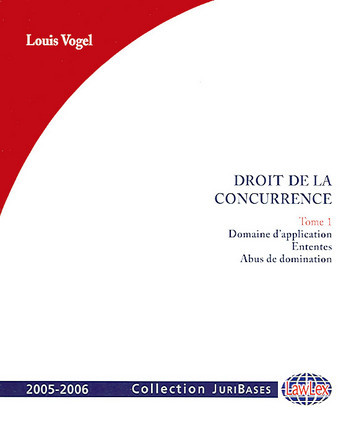 Droit de la concurrence 2005-2006, 2 volumes