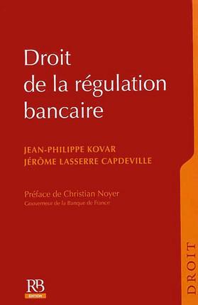 Droit de la régulation bancaire