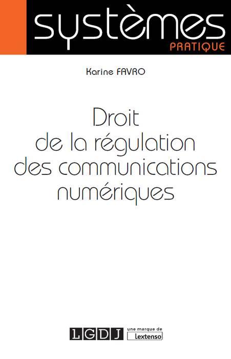 [EBOOK] Droit de la régulation des communications numériques