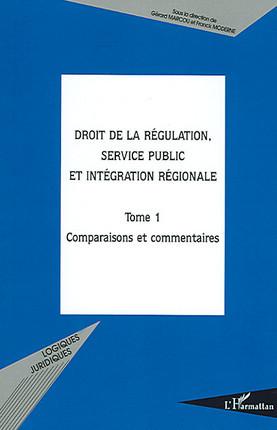 Droit de la régulation, service public et intégration régionale