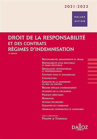 Droit de la responsabilité et des contrats - Régimes d'indemnisation 2021-2022
