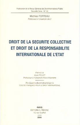 Droit de la sécurité collective et droit de la responsabilité internationale de l'Etat
