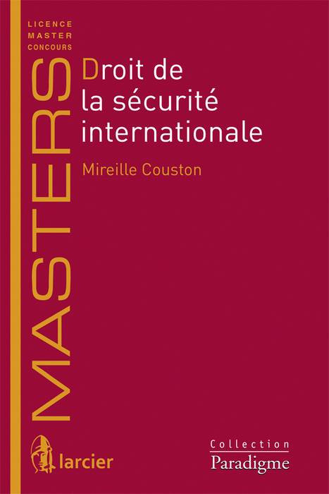 Droit de la sécurité internationale