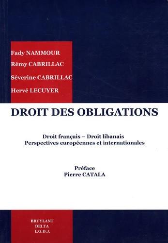 Droit des obligations - Droit français - Droit libanais perspectives européennes et international