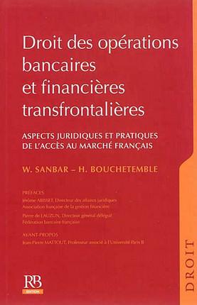 Droit des opérations bancaires et financières transfrontalières