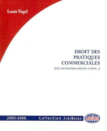 Droit des pratiques commerciales 2005-2006